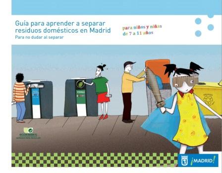 Guía para aprender a separar residuos domésticos en Madrid (para niños y niñas de 7 a 11 años)